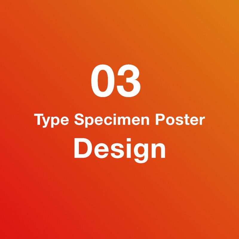 Design – Type Specimen Poster